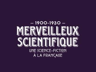 Merveilleux Scientifique