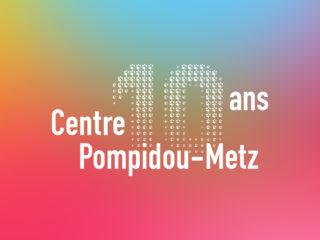 Centre Pompidou-Metz 10 ans - Identité visuelle